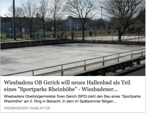 """Artikel Wiesbadener Tagblatt: """"Wiesbadens OB Gerich will Hallenbad als Teil eines 'Sportpark Rheinhöhe'"""", Bild mit Text und Link"""